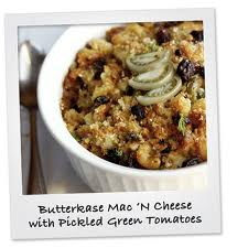 ButterkaseMacAndCheeseWithPickledGreenTomatoes