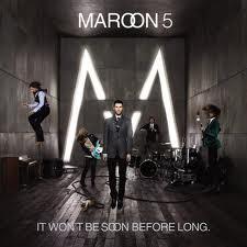Maroon5-ItWontBeSoonBeforeLong