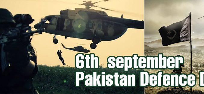 6th september - Pakistan Defense Day
