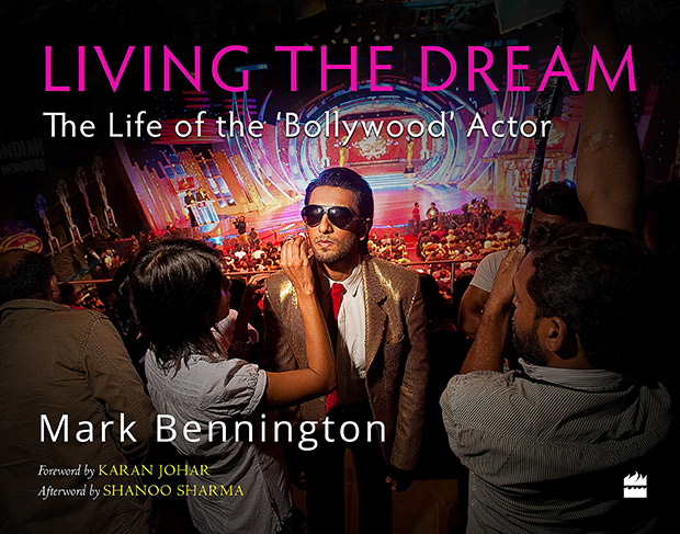 Book review - Mark Bennington's Living the Dream - The Life of the 'Bollywood' Actor