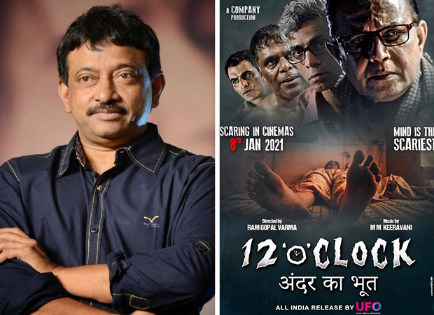 Ram Gopal Varma's psychological horror 12'o'clock to be first theatrical release of 2021